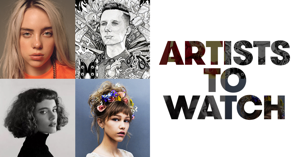Artists to Watch | 2018