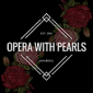 Profile picture for user Opera with Pearls